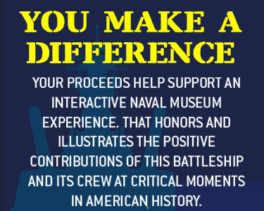 Your Purchase Supports the USS IOWA Battleship